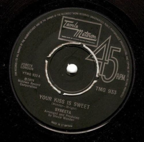 SYREETA Your Kiss Is Sweet Vinyl Record 7 Inch Tamla Motown 1974.